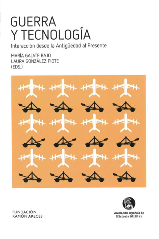 Resultado de imagen de Guerra y tecnología. Interacción desde la Antigüedad al Presente