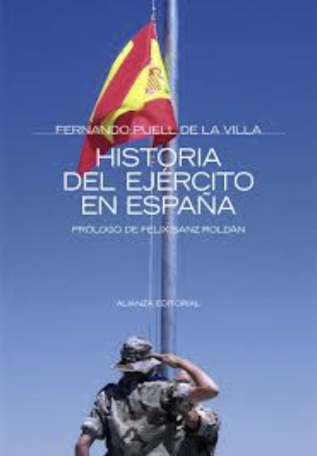Puell de la Villa, Fernando (2017). Historia del Ejército ... - photo#25